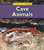 Cave Animals (Animals in Their Habitats)