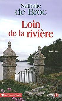 Loin de la rivière par Broc