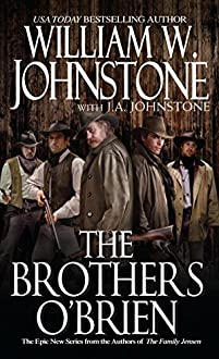 The Brothers O'brien by William W. Johnstone ebook deal