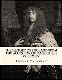 Book The History of England from the Accession of James the II (Volume 5)