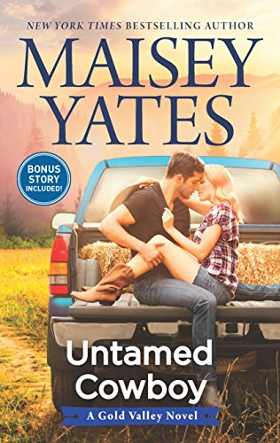 Untamed Cowboy (A Gold Valley Novel) by [Yates, Maisey]