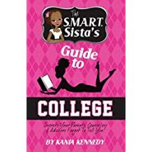 The SMART Sista's Guide to College