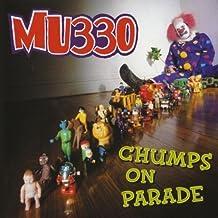 Chumps On Parade by MU330 (2011-03-02)