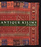 Antique Kilims of Anatolia