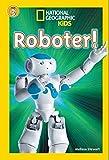 National Geographic KiDS Lesespaß: Roboter: Bd. 9: Roboter (Lesestufe 3 – für Profileser)