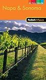 Fodor's In Focus Napa & Sonoma, 1st Edition (Full-color Travel Guide)