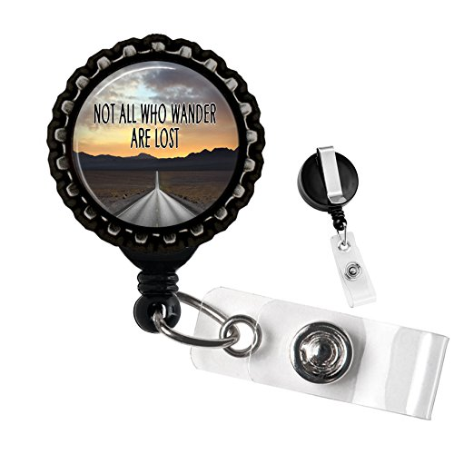Not All Who Wander are Lost Retractable Badge Reel ID Tag Holder by Geek Badges -