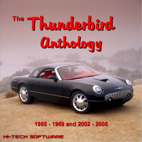 the ford thunderbird anthology 1955 1969 and 2002 2005 at virtual parking store books manuals. Black Bedroom Furniture Sets. Home Design Ideas