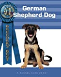 img - for German Shepherd Dog (Breeders' Best: A Kennel Club Book) book / textbook / text book
