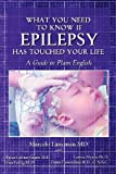 What You Need to Know If Epilepsy Has Touched Your Life, Marcelo Lancman, 1475105312