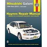 Mitsubishi Galant 1994 thru 2012: All models (Haynes Repair Manual)