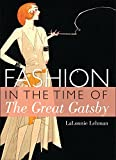 Fashion in the Time of the Great Gatsby (Shire Library USA)