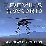 The Devil's Sword | Douglas E. Richards