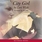 City Girl: The Yellow Rose Trilogy, Book 3 | Lori Wick