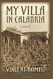 My Villa in Calabria, Vincent Romeo, 1497582733