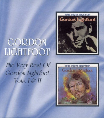 Very Best of Gordon Lightfoot 1 & 2