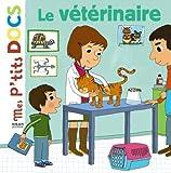 Mes P'tits Docs: Le Veterinaire