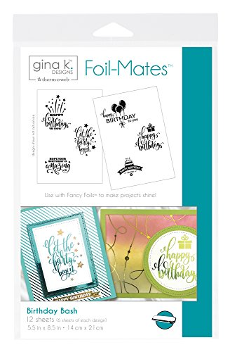 Gina K. Designs for Therm O Web 18097 Foil-Mates Sentiments, 5.5 x 8.5, Birthday Bash