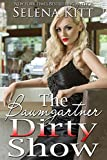 The Baumgartner Dirty Show (The Baumgartners Book 10)