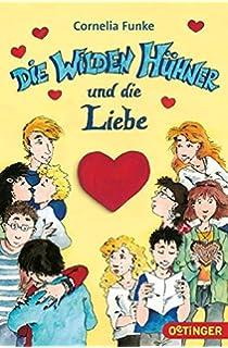 die wilden hhner und die liebe band 5 - Cornelia Funke Lebenslauf