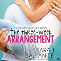 The Three Week Arrangement: Chase Brothers, Book 3 Audiobook by Sarah Ballance Narrated by Maxine Mitchell