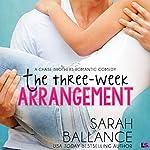 The Three Week Arrangement: Chase Brothers, Book 3   Sarah Ballance