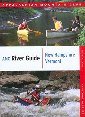 (AMC River Guide New Hampshire/Vermont (AMC River Guide Series))
