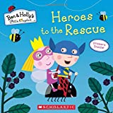 Heroes to the Rescue (Ben & Holly's Little Kingdom)