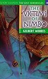 The Victims of Nimbo, Gilbert Morris, 0802436722