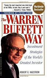 The Warren Buffett Way: Investment Strategies of the World's Greatest Investor by Hagstrom, Robert G. published by Wiley (1997)