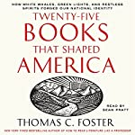 Twenty-Five Books That Shaped America | Thomas C. Foster