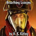 Breathing Lessons | H. K. Kiting