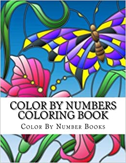 Color By Numbers Coloring Book Butterflies And Nature Scenes Adult