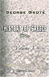 History of Greece, Grote, George, 0543863867