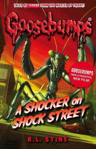 Goosebumps: A Shocker on Shock Street by R.L. Stine