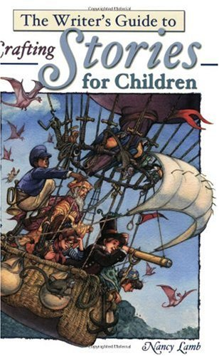 Pdf Reference The Writer's Guide to Crafting Stories for Children (Write for Kids Library)