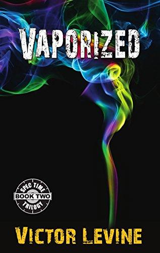 Amazon vaporized spec time trilogy book 2 ebook victor vaporized spec time trilogy book 2 by levine victor fandeluxe Images
