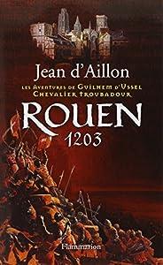 """Afficher """"Les aventures de Guillaume d'Ussel, chevalier troubadour Rouen 1203"""""""