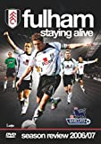Fulham FC - Staying Alive - Season Review 2006/07 [2007] [DVD]