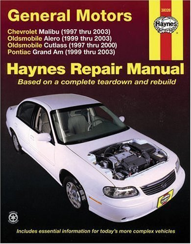 General Motors: Chevrolet Malibu (1997 thru 2003) Oldsmobile Alero (1999 thru 2003) Oldsmobile Cutlass (1997-2000) Pontiac Grand Am (1999 thru 2003) (Haynes Repair Manual) 1st (first) by Storer, Jay (2005) Paperback