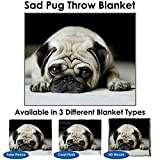 "A photo of a very adorable, but very sad pug - available on our standard medium size blankets (50"" x 60"" for our Polar Fleece and Coral Plush/Plush Fleece, 60"" x 54"" for our High Definition Woven). The design is imprinted with our dye sublimation pri..."