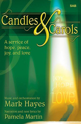 Candles and Carols: A Service of Hope, Peace, Joy, and Love