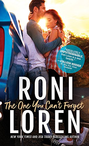The One You Can't Forget (The Ones Who Got Away Book 2) by [Loren, Roni]