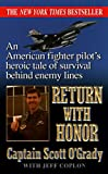 Return with Honor, Scott O'Grady, 0613035003