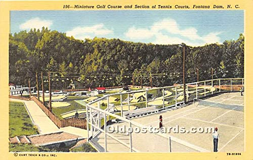 (Old Vintage Miniature Golf Postcard Post Card Miniature Golf Course and Section of Tennis Courts Fontana Dam, North Carolina NC, USA Unused )