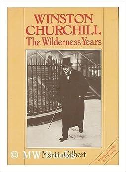 Book Winston Churchill: The Wilderness Years