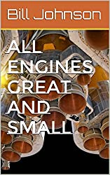 All Engines Great and Small