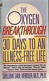 The Oxygen Breakthrough, Sheldon S. Hendler, 0671702254