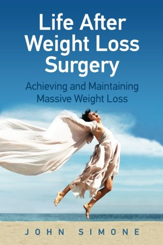 Life After Weight Loss Surgery: Achieving and