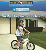 Staying Safe on My Bike/La Seguridad en Mi Bicicleta, Joanne Mattern, 0836880595